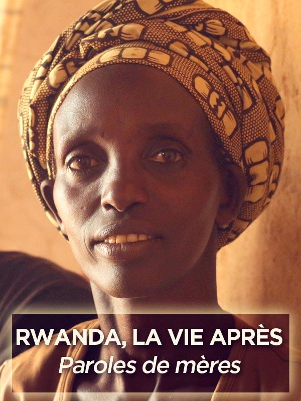 Rwanda, la vie après | Dervaux Et André Versaille, Benoit (Réalisateur)