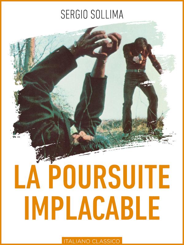 La Poursuite implacable | Sollima, Sergio (Réalisateur)