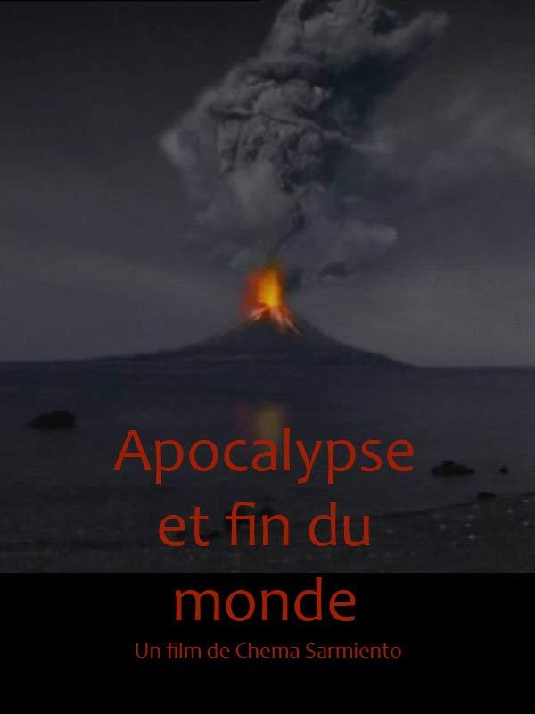 Apocalypse et fin du monde | Sarmiento, Chema (Réalisateur)