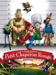 La Véritable histoire du Petit Chaperon Rouge | Leech, Tony (Réalisateur)