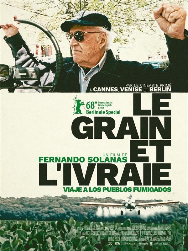 Le Grain et l'Ivraie | Solanas, Fernando E (Réalisateur)