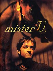 Mister V. | Deleuze, Emilie (Réalisateur)