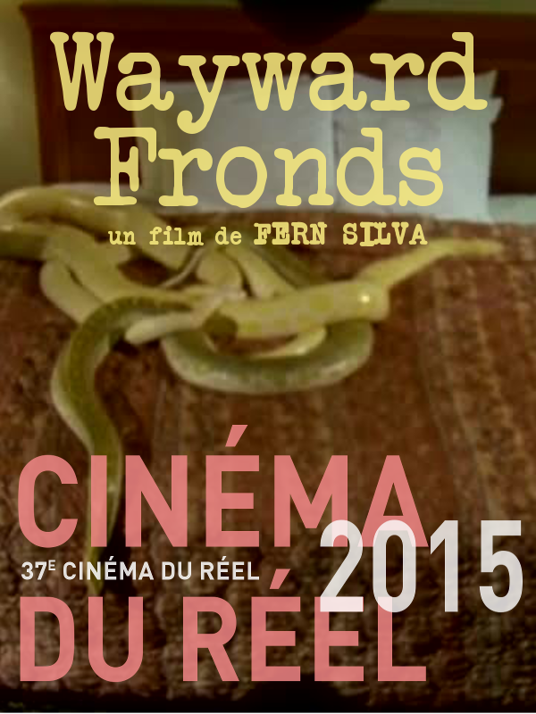 Wayward Fronds | Silva, Fern (Réalisateur)