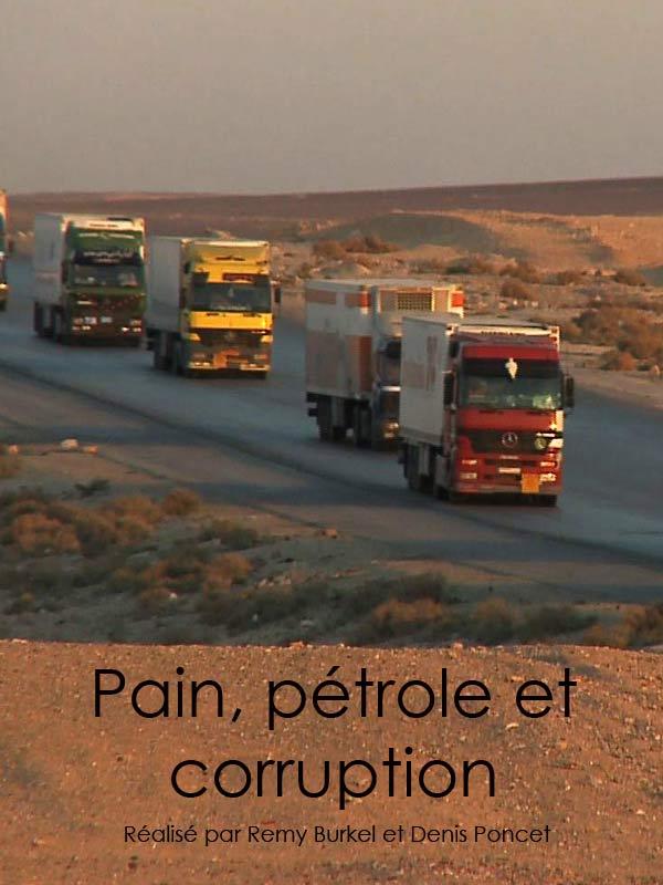 Pain, pétrole et corruption | Burkel, Remy (Réalisateur)