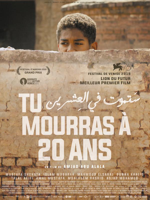 Tu mourras à 20 ans | Abu Alala, Amjad (Réalisateur)