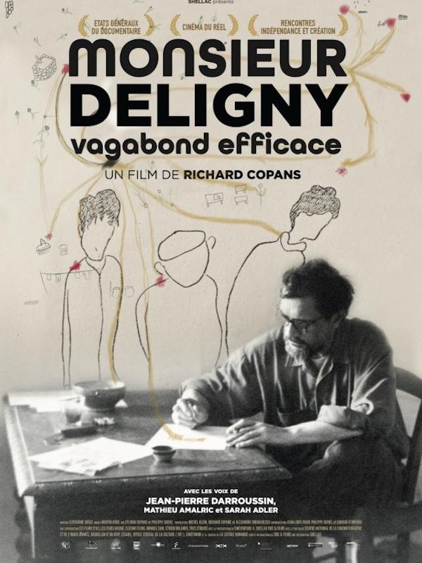 Monsieur Deligny, vagabond efficace | Copans, Richard (Réalisateur)
