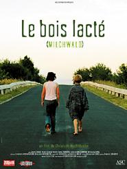 Le Bois lacté | Hochhäusler, Christoph (Réalisateur)