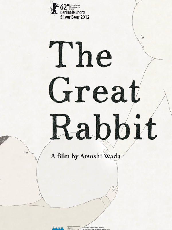 The Great Rabbit | Wada, Atsushi (Réalisateur)