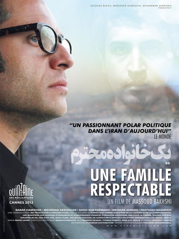 Une famille respectable   Bakhshi, Massoud (Réalisateur)