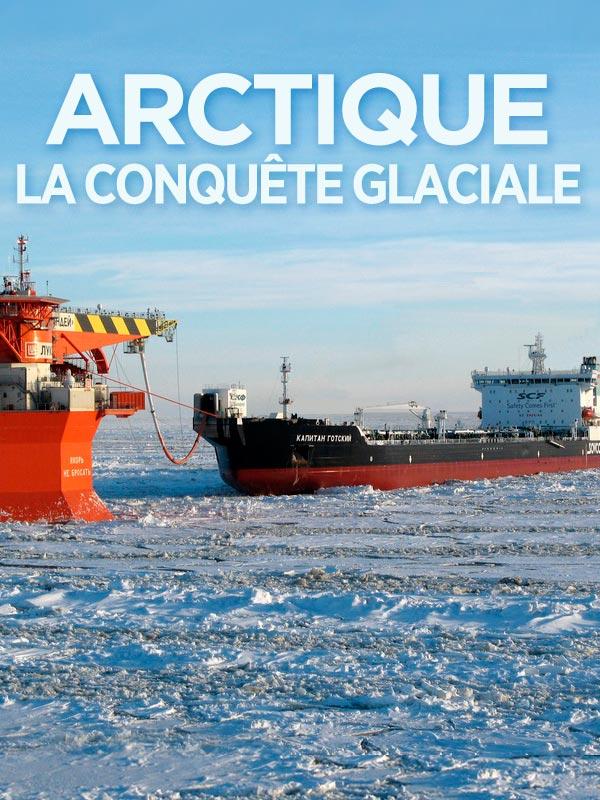 Arctique, la conquête glaciale | Rakhmanova, Tania (Réalisateur)
