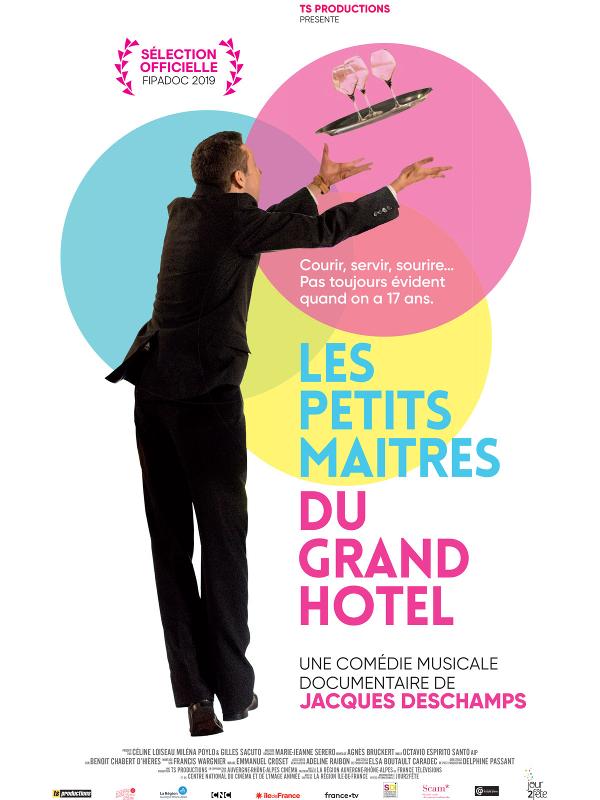 Les Petits Maîtres du grand hôtel | Deschamps, Jacques (Réalisateur)