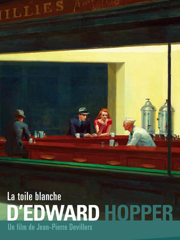 La toile blanche d'Edward Hopper | Devillers, Jean-pierre (Réalisateur)