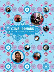 Ciné-Romand | Romand, Françoise (Réalisateur)
