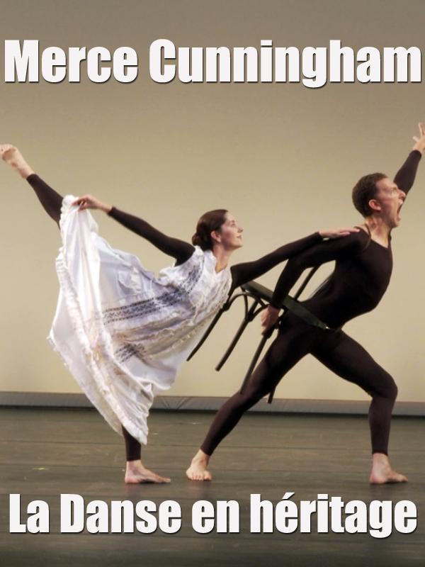 Merce Cunningham - La Danse en héritage | Rebois, Marie-hélène (Réalisateur)