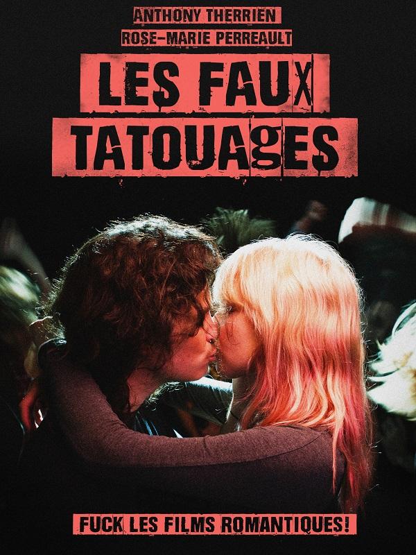 Les Faux Tatouages | Plante, Pascal (Réalisateur)