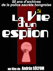 La Vie d'un espion | Gábor Papp  , Zsigmond (Réalisateur)