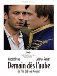 Demain dès l'Aube   Dercourt, Denis (Réalisateur)