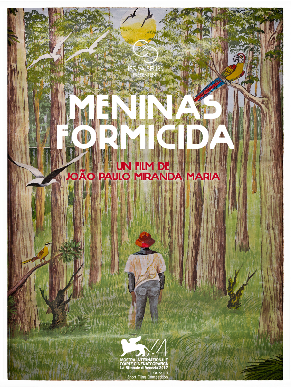 Meninas Formicida (Filles fourmicides) | Miranda Maria, João Paulo (Réalisateur)