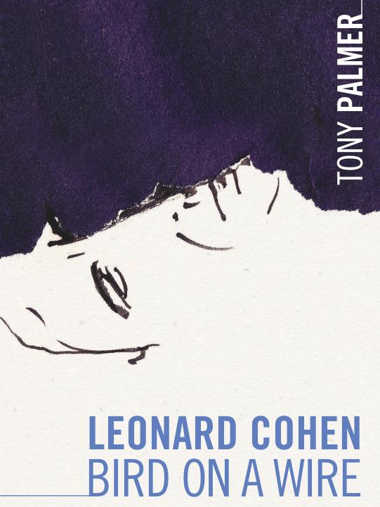Leonard Cohen - Bird on a Wire   Palmer, Tony (Réalisateur)