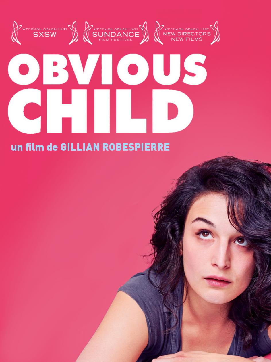 Obvious Child | Robespierre, Gillian (Réalisateur)
