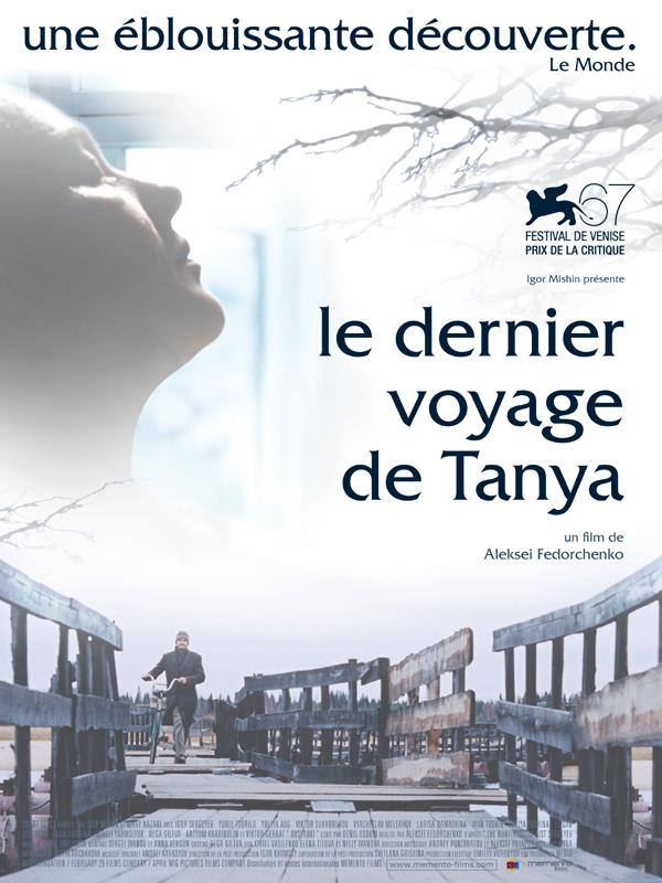 Le Dernier Voyage de Tanya | Fedorchenko, Aleksei (Réalisateur)