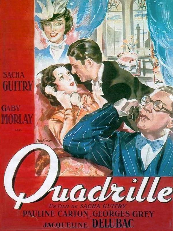 Quadrille | Guitry, Sacha (Réalisateur)