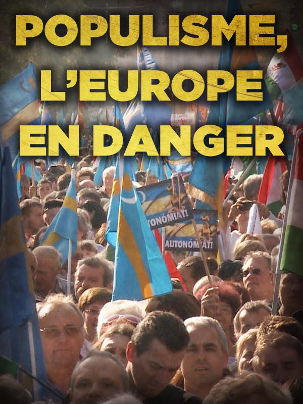Populisme, l'Europe en danger | Vitkine, Antoine (Réalisateur)