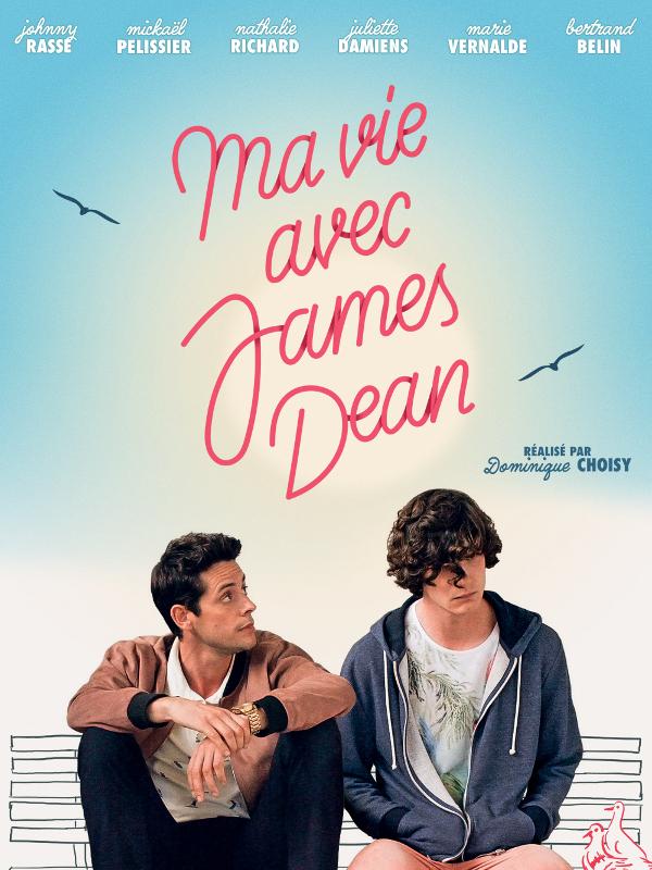 Ma vie avec James Dean | Choisy, Dominique (Réalisateur)