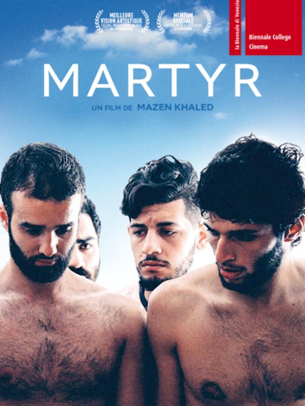 Martyr | Khaled, Mazen (Réalisateur)