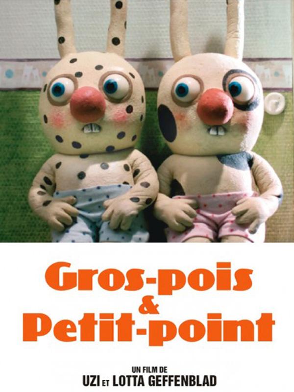 Gros-pois & Petit-point | & Lotta Geffenblad, Uzi (Réalisateur)