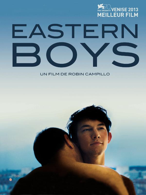 Eastern Boys | Campillo, Robin (Réalisateur)