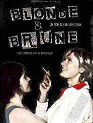 Blonde et Brune | Dory, Christine (Réalisateur)