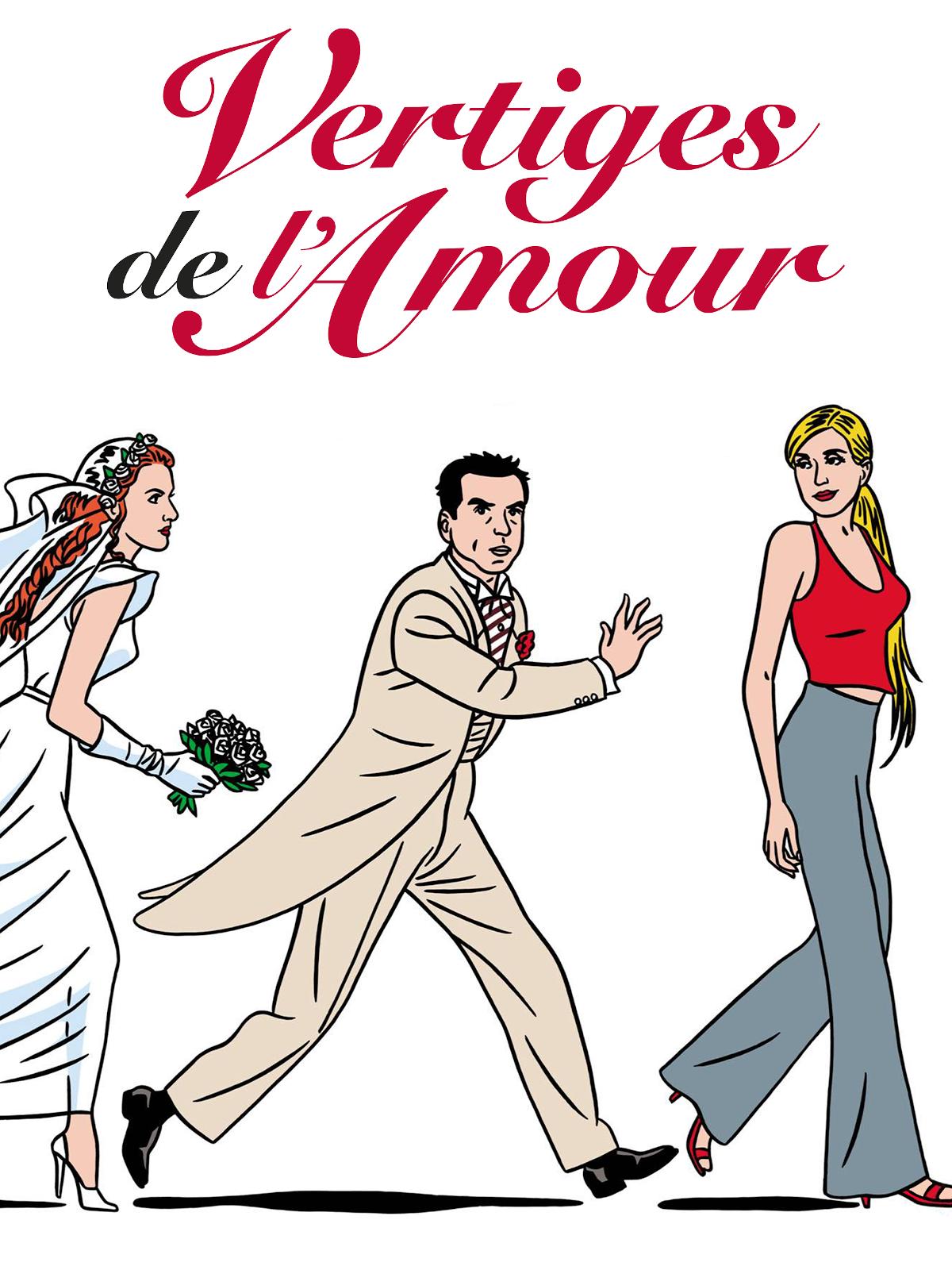 Vertiges de l'amour | Chouchan, Laurent (Réalisateur)