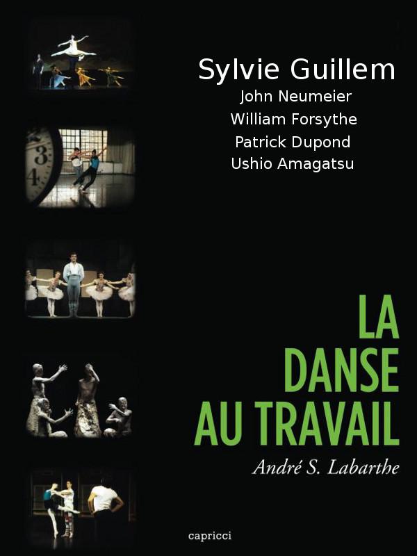 La Danse au travail (1/5) : Sylvie Guillem au travail | S. Labarthe, André (Réalisateur)