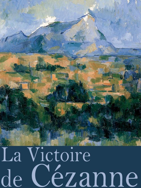 La Victoire de Cézanne | Deschamps, Jacques (Réalisateur)