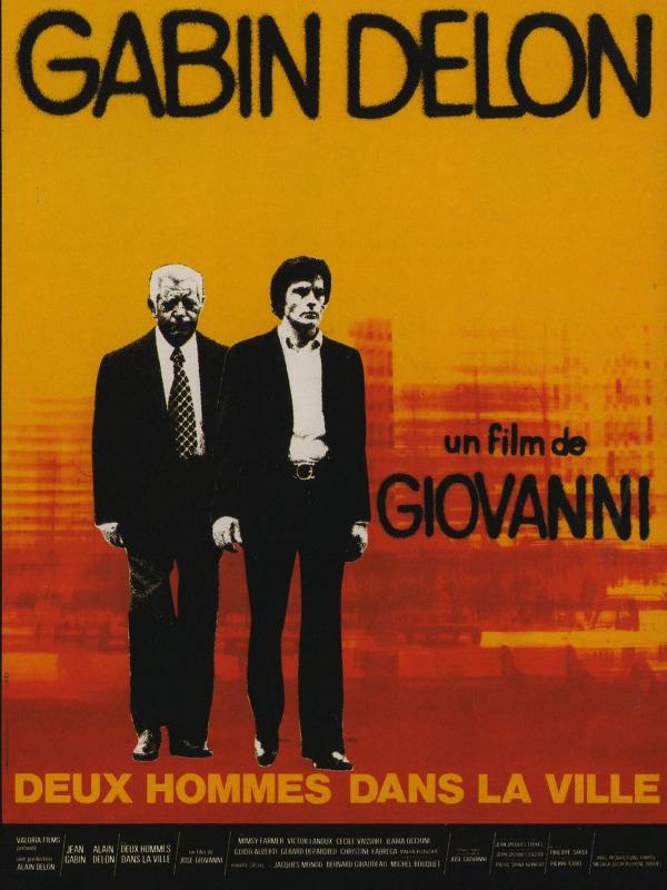 Deux hommes dans la ville | Giovanni, José (Réalisateur)