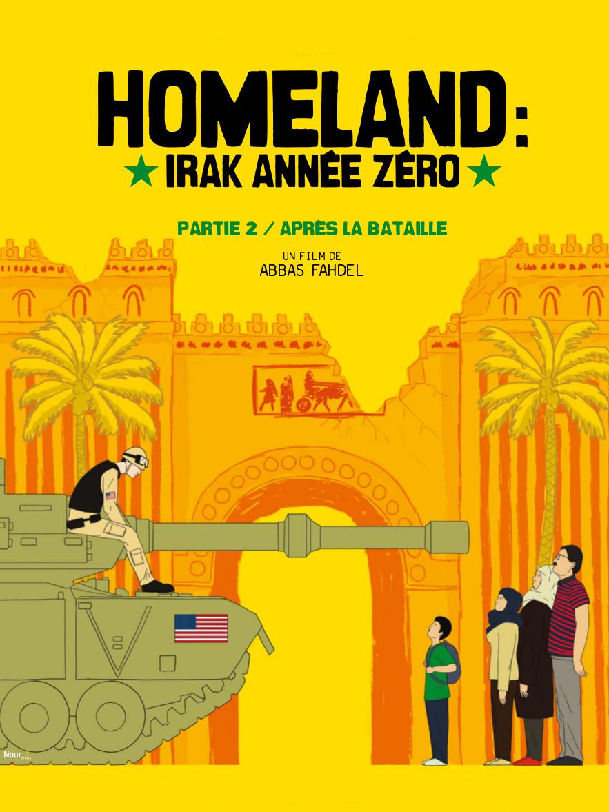 Homeland : Irak année zéro - Partie 2 : Après la bataille | Fahdel, Abbas (Réalisateur)