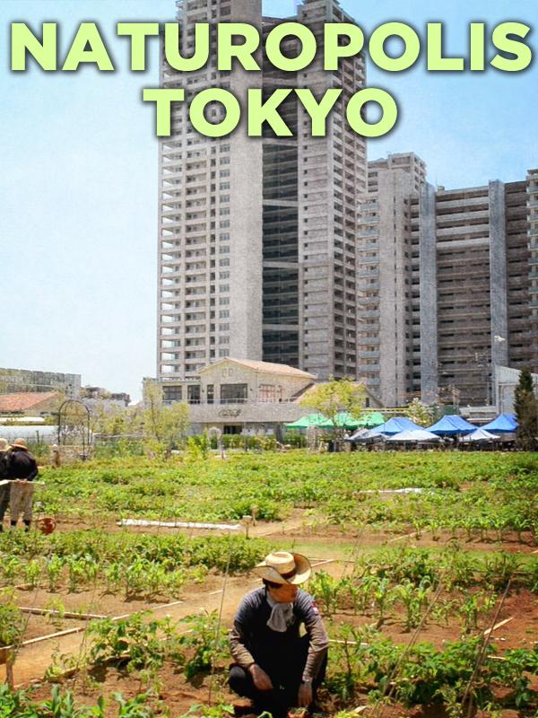 Naturopolis - Tokyo | Guerrini, Bernard (Réalisateur)