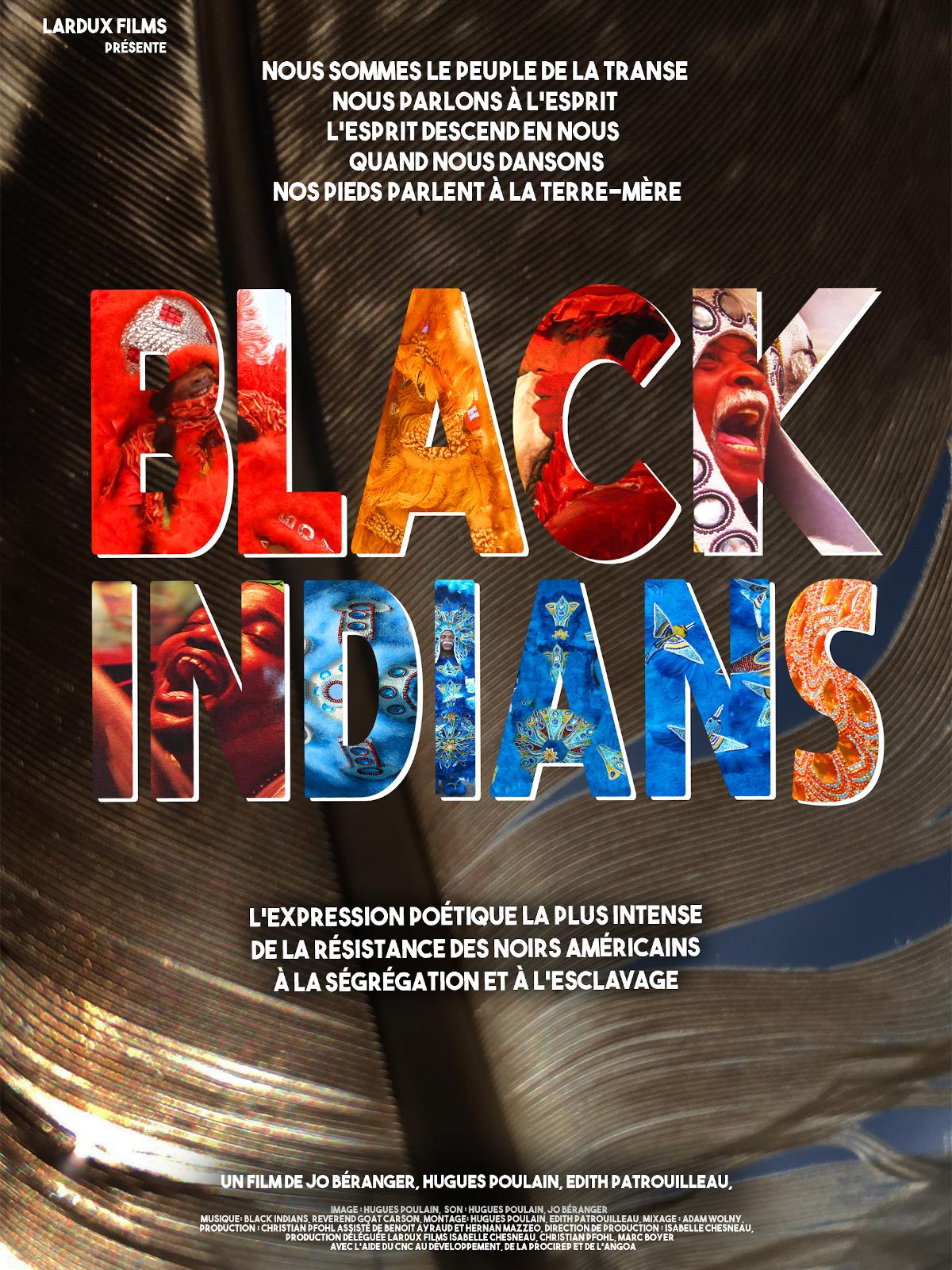 Black Indians | Poulain, Hugues (Réalisateur)