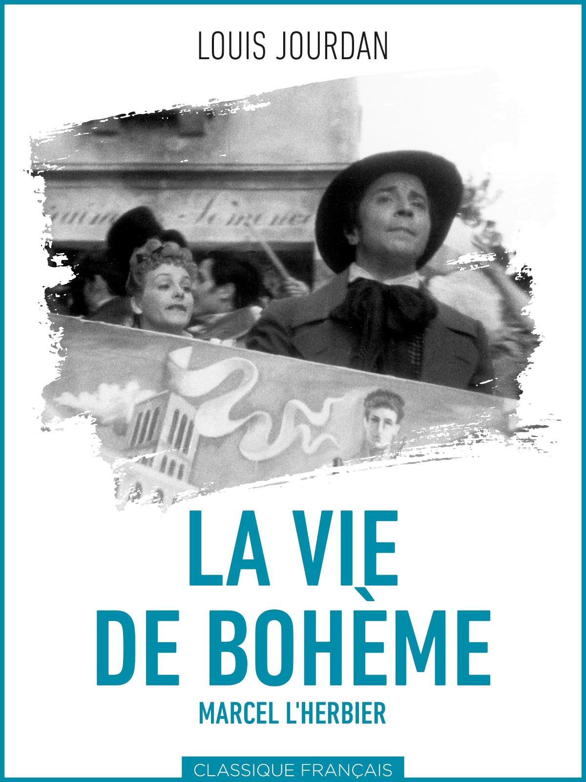 La Vie de bohème | L'Herbier, Marcel (Réalisateur)