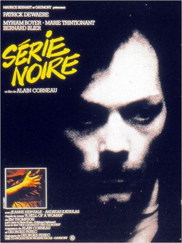 Série noire | Corneau, Alain (Réalisateur)