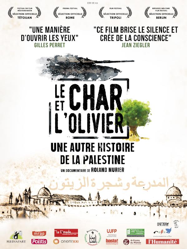 Le Char et l'olivier, une autre histoire de la Palestine | Nurier, Roland (Réalisateur)