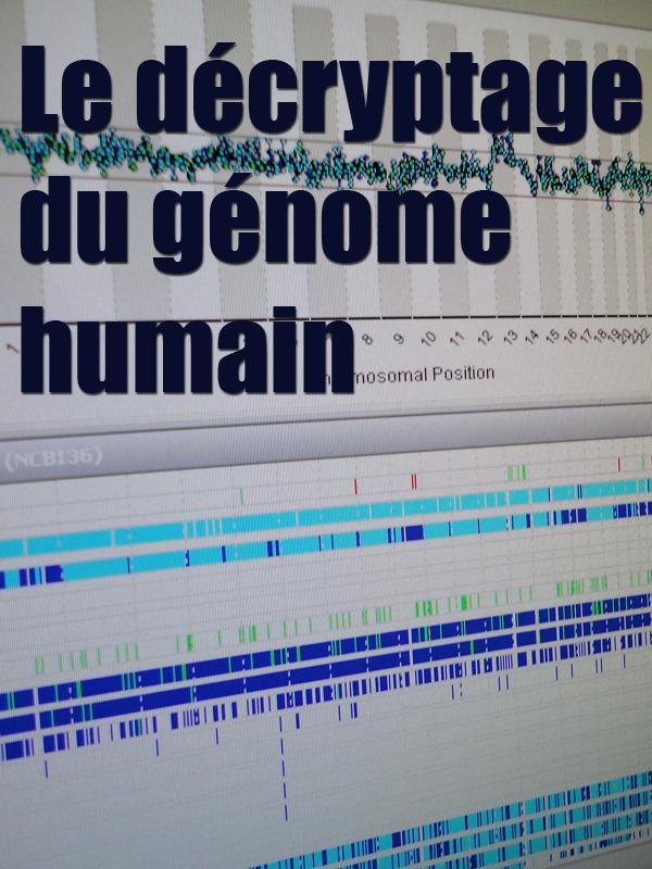 Le décryptage du génome humain | Holden, Sarah (Réalisateur)