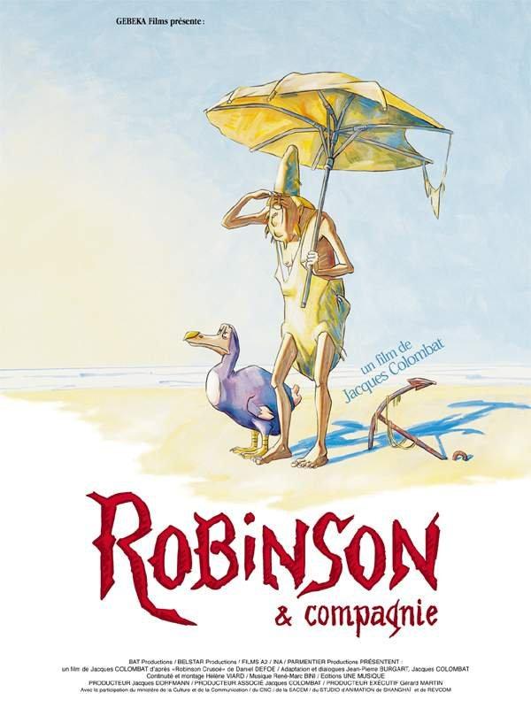 Robinson et compagnie | Colombat, Jacques (Réalisateur)