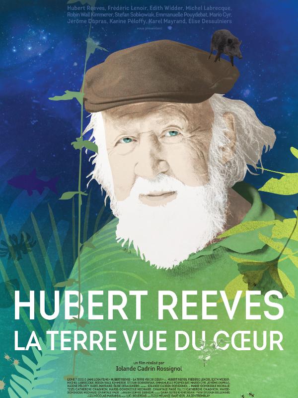 Hubert Reeves - La Terre vue du cœur | Cadrin-Rossignol, Iolande (Réalisateur)