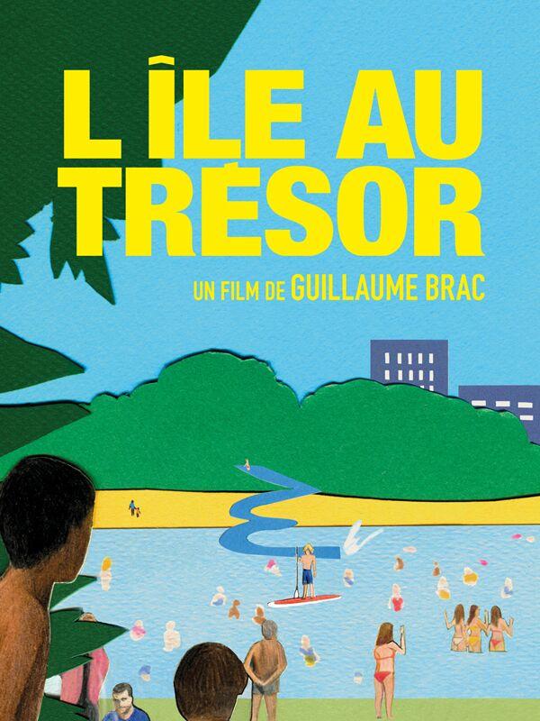 L'Île au trésor | Brac, Guillaume (Réalisateur)