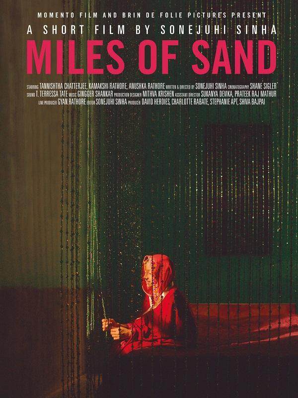 Miles of Sand | Sinha, Sonejuhi (Réalisateur)