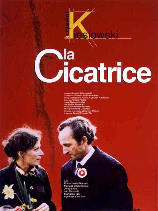 La Cicatrice | Kieslowski, Krzysztof (Réalisateur)