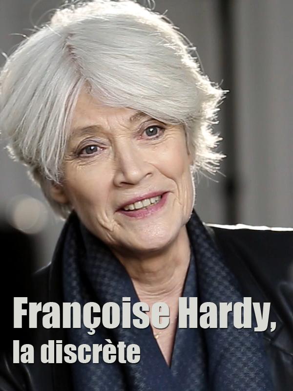 Françoise Hardy, la discrète | Valentin, Émilie (Réalisateur)