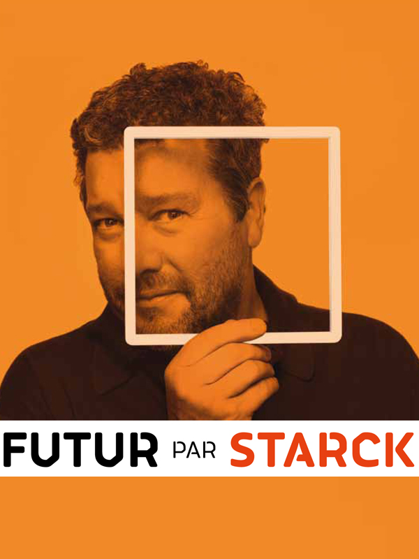 Futur par Starck | Leiblang Et Peggy Olmi, Gaël (Réalisateur)